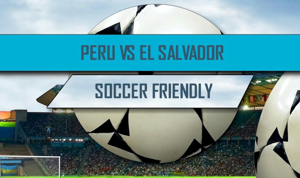 Peru vs El Salvador 2016 Score En Vivo: Futbol Partido Amistoso