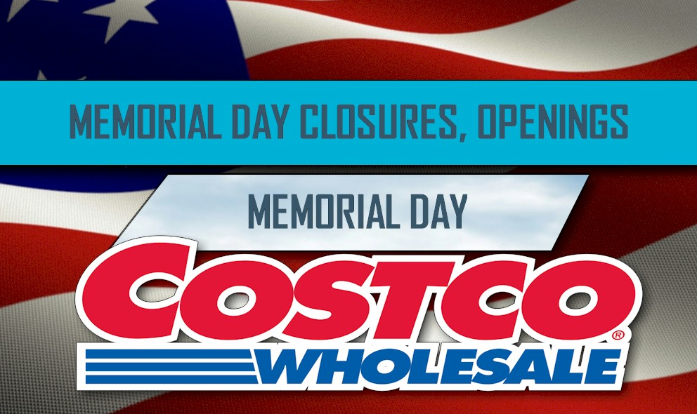 Costco Memorial Day Closed: Walmart Memorial Day Open, Target, McDonalds