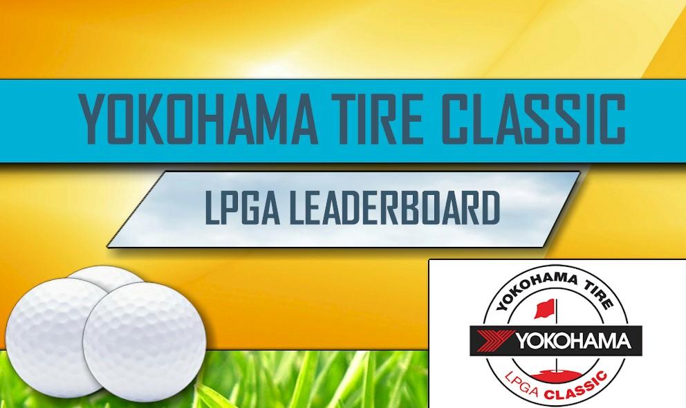 LPGA Leaderboard 2016: Yokohama Tire LPGA Classic Leaderboard Results