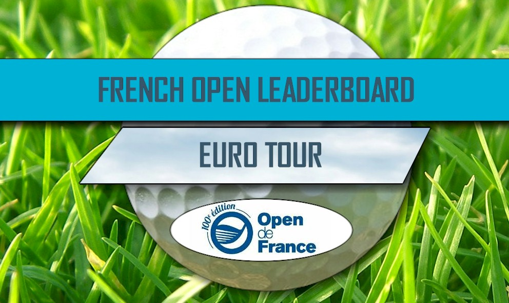 Open de France Leaderboard 2016: Golf Scores, French Open Leaderboard