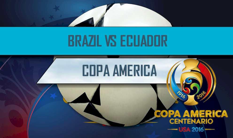 Brazil vs Ecuador 2016 Score En Vivo Ignites Copa America Results