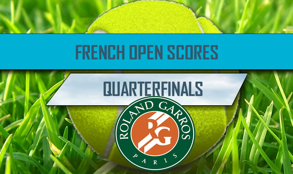 French Open 2016 Results: Tennis Scores Ignite Quarterfinals