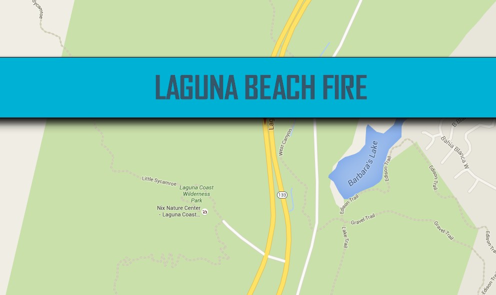 Laguna Beach Fire Map 2016 Today: Orange County Fire, Laguna Canyon Road