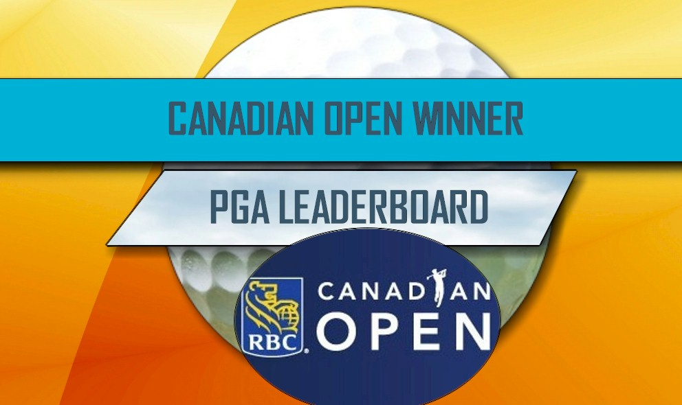Wins Canadian Open 2016, Leaderboard PGA Golf Results