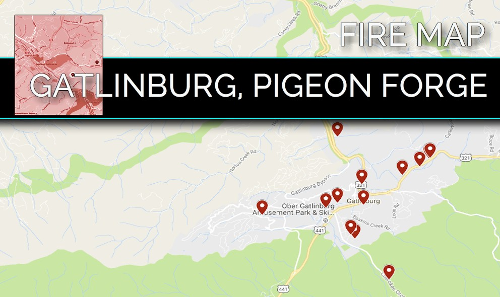 Gatlinburg Fire Map Tennessee Fire Map Pigeon Forge Fire Grows
