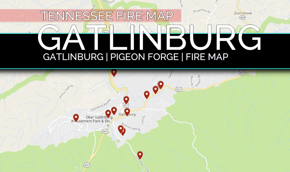 Gatlinburg Fire Map Tennessee Fire Map Expands Pigeon Forge Fire