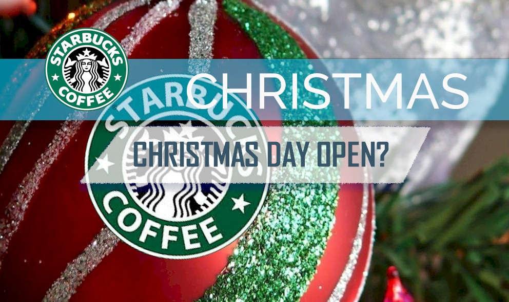 Starbucks Open on Christmas Day With Waffle House, Dunkin Donuts