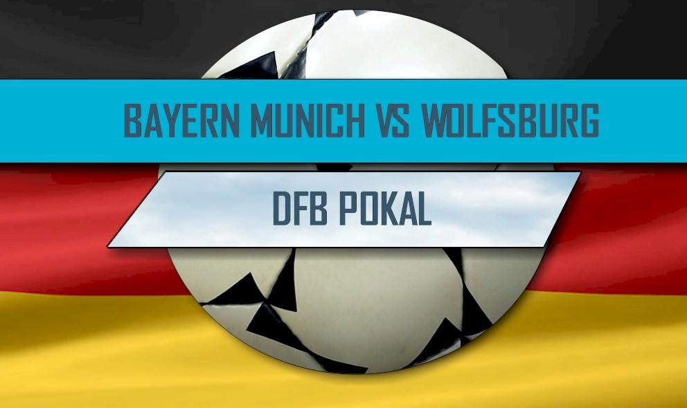 Bayern Vs Wolfsburg Dfb Pokal