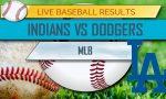 Indians vs Dodgers Score 2017; Braves vs Cardinals Today