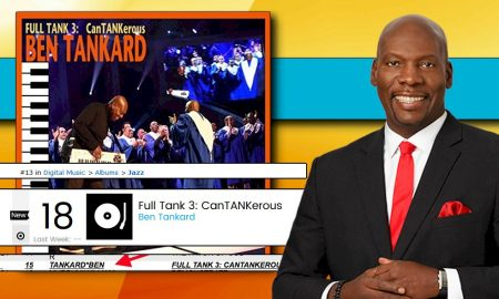 Ben Tankard CanTANKerous Album Makes Billboard History: EXCLUSIVE