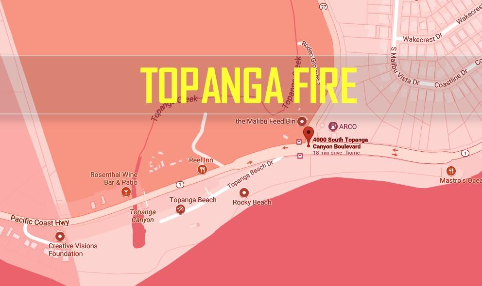 Topanga Fire Malibu Fire Calabasas Fire Update Today