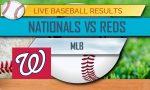 Nationals vs Reds Score: MLB Baseball Results