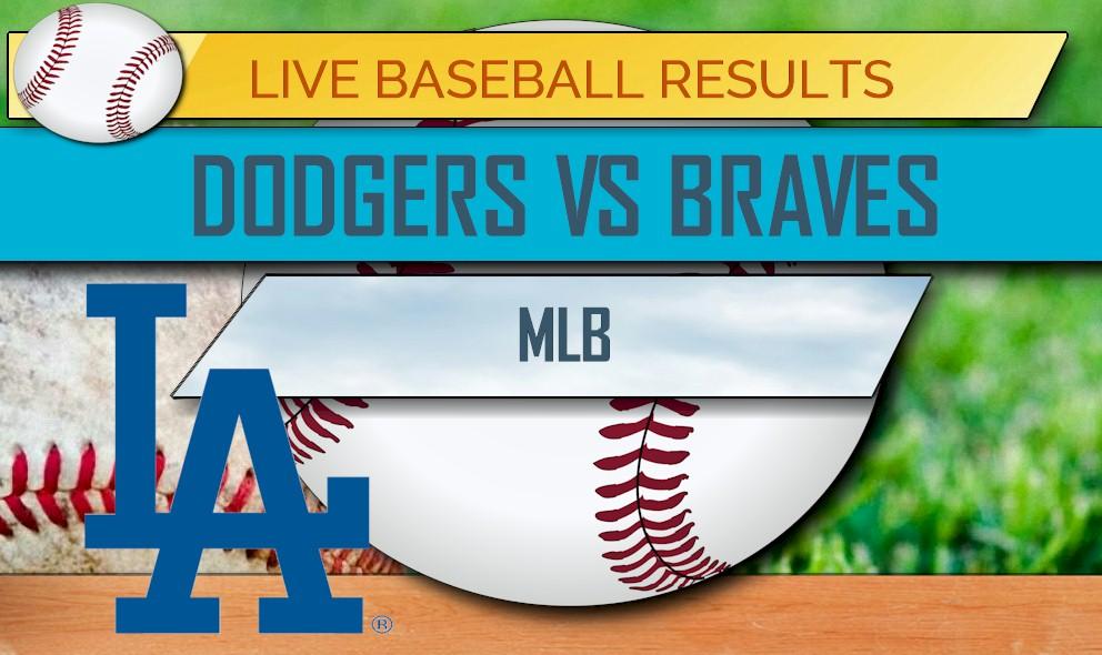 Dodgers vs Braves Score: MLB Baseball Results