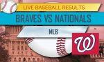 Braves vs Nationals Score: MLB Baseball Results