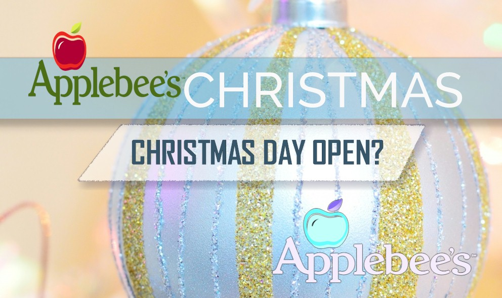 Applebees Christmas Day