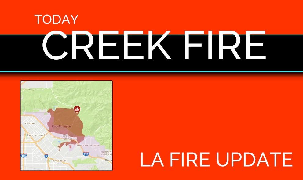 La Fire Creek Fire 2017 Map Sylmar Fire Valley Fire