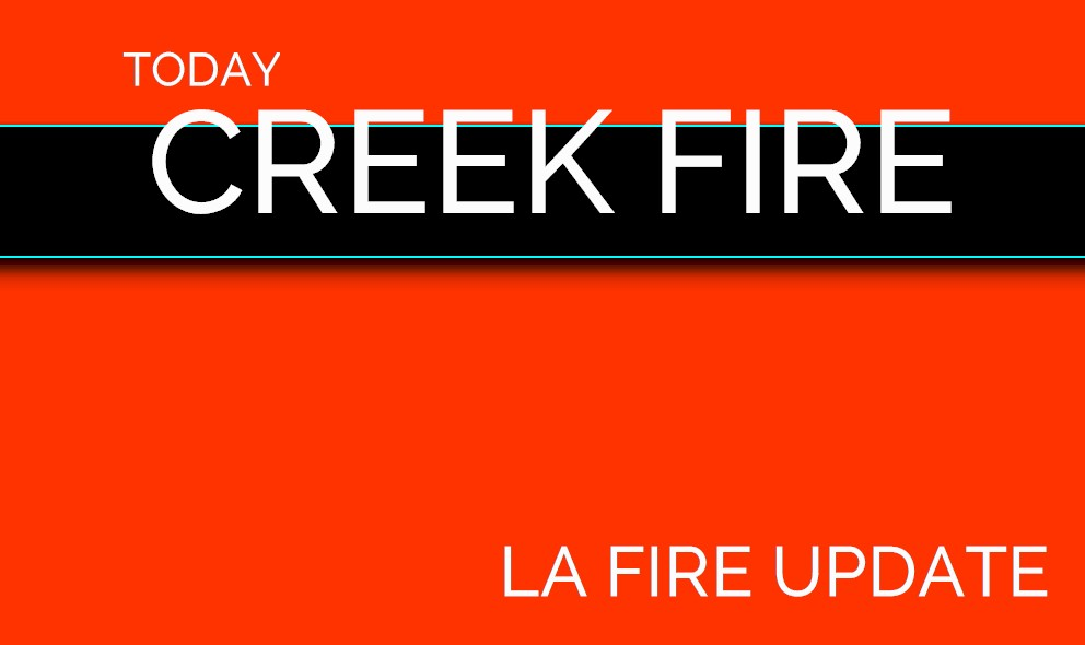 Sylmar Fire Map Creek Fire La Fire In Lakeview Terrace Today