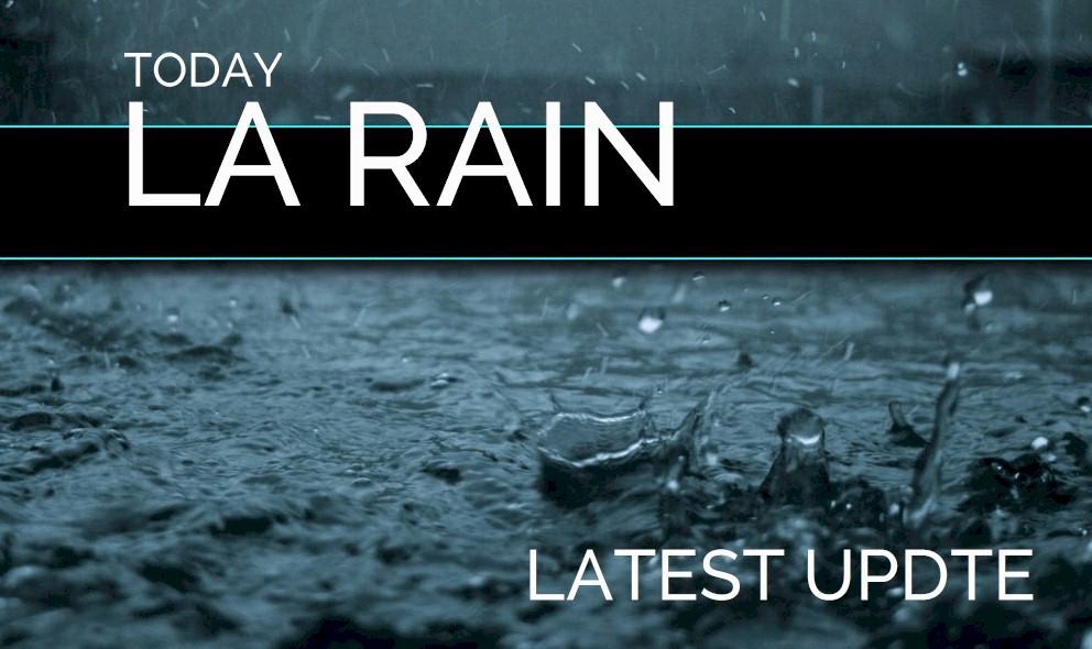 LA Rain 2018: Los Angeles Weather Update Tonight