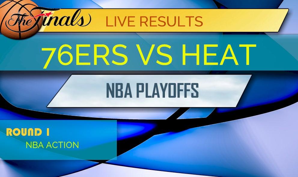 76ers vs Heat Score: NBA Playoffs Game 3 Results Tonight