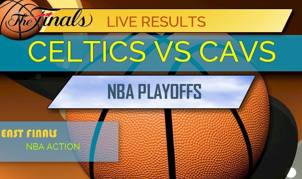 Celtics vs Cavs Score Game 3: NBA Playoffs Results Tonight