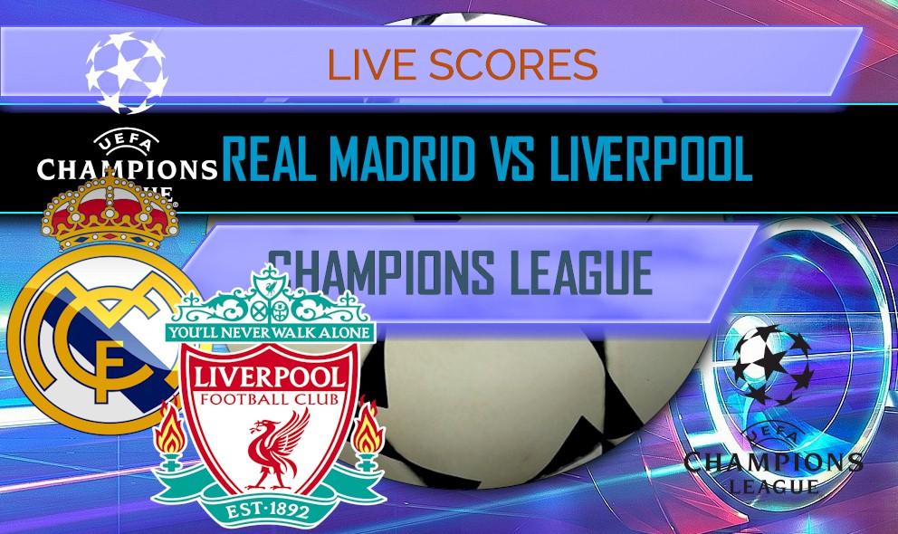 Real Madrid Vs Liverpool En Vivo Score Champions League
