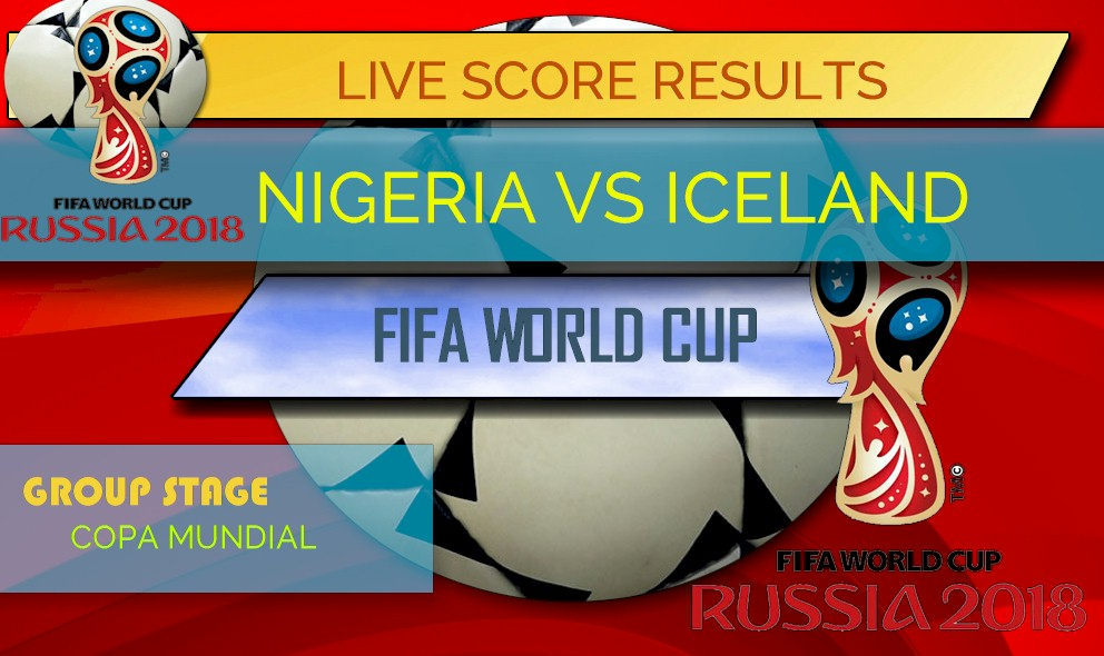 nigeria vs iceland score world cup results standings