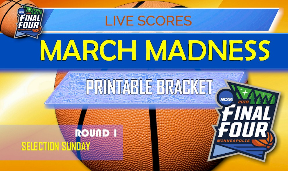March Madness Bracket 2019 Printable Schedule March Madness Basketball