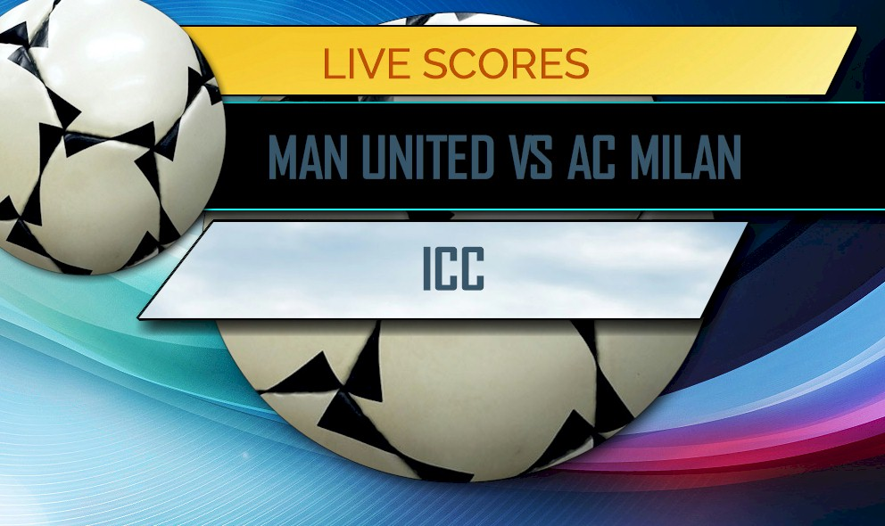 Manchester United Vs AC Milan Score International