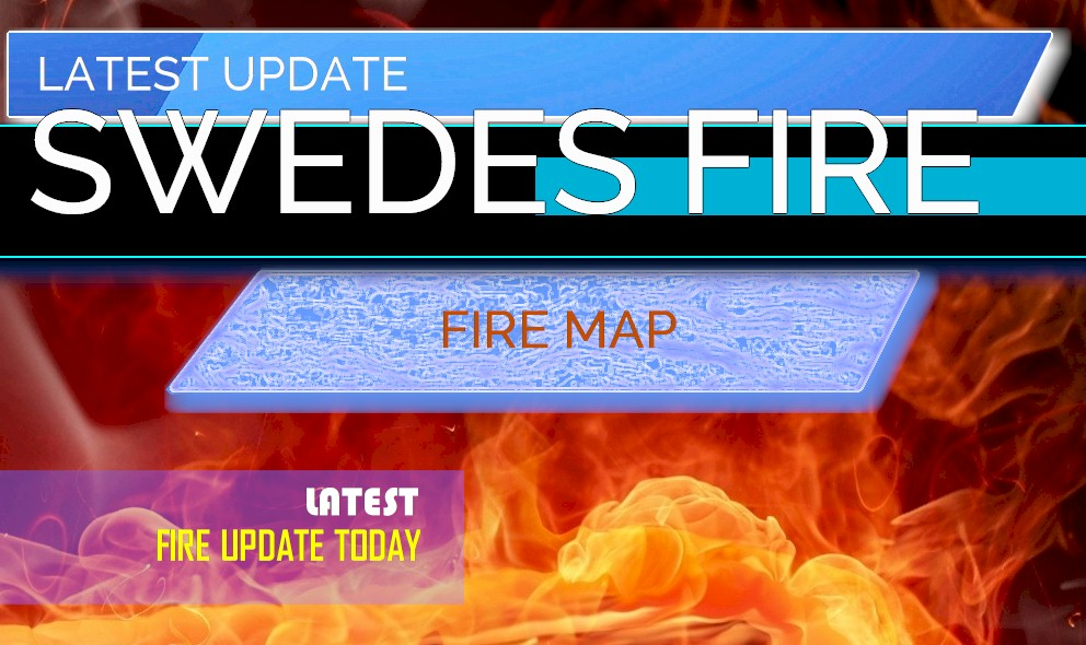 Swedes Fire Map: Oroville Fire Map 2019