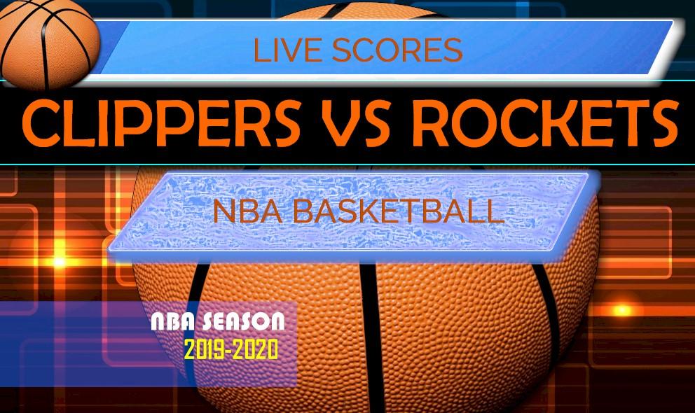 Clippers vs Rockets Score: NBA Basketball Results Rockets Score