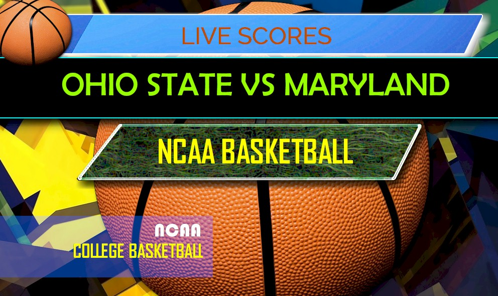 Ohio State Vs Maryland Score Ap Top 25 College Basketball