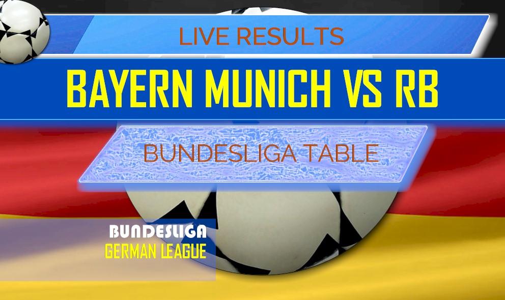 Bayern Munich Vs Rb Leipzig Score Bundesliga Table Results