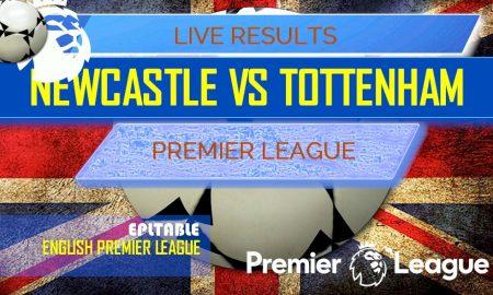 Newcastle United vs Tottenham Hotspur Score: EPL Table Results